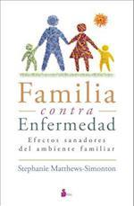 Familia contra enfermedad / The Healing Family