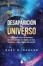 La desaparición del universo / The Disappearance  of The Universe af Gary R. Renard