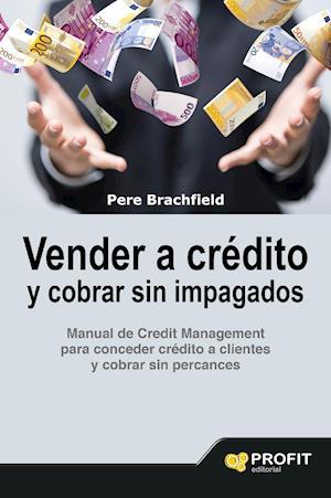 Vender a crédito y cobrar sin impagados.