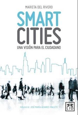 Bog, paperback Smart Cities af Marieta del Rivero