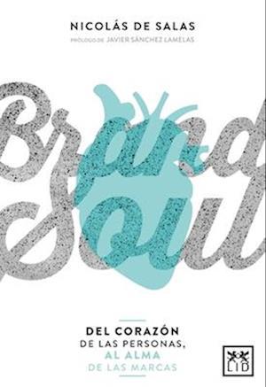 Bog, paperback Brand Soul af Nicolas de Salas
