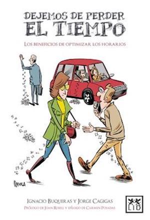 Bog, paperback Dejemos de Perder El Tiempo af Jorge Cagigas, Ignacio Buqueras