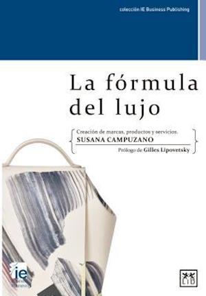 Bog, paperback La Formula del Lujo af Susana Campuzano