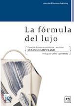 La Formula del Lujo (Accion Empresarial)