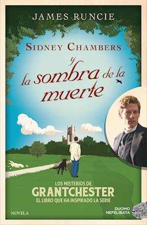 Sidney Chambers y la sombra de la muerte af James Runcie