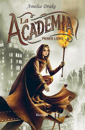 La Academia. Primer libro af Amelia Drake