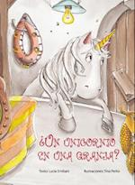 ¿Un unicornio en una granja? / A Unicorn on a Farm?