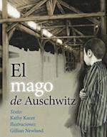 El mago de Auschwitz / The Magician of Auschwitz