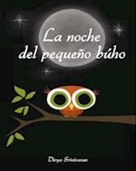 La noche del pequeño buho / Little Owl's Night