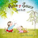 Arce y Sauce juntas/ Maple & Willow Together