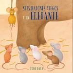 Seis ratones ciegos y un elefante / Six Blind Mice and an Elephant