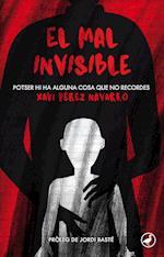 El mal invisible af Xavi Pérez Navarro