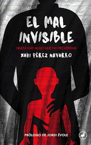 El mal invisible