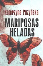 Mariposas heladas / Frozen Butterflies af Katarzyna Puzynska