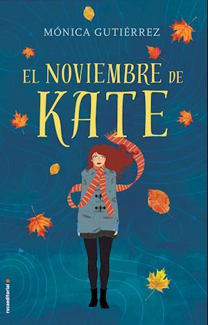 El noviembre de Kate af Monica Gutierrez