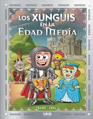 Bog hardback Los Xunguis en la Edad Media af Juan Carlos Ramis