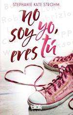 No soy yo, eres tu / It's Not Me, It's You