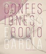 The Confessions of Rocio Garcia