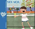 Rafa Nadal (What Really Matters)