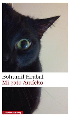 Mi gato Autícko af Bohumil Hrabal