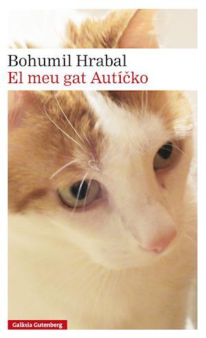 El meu gat Auticko af Bohumil Hrabal