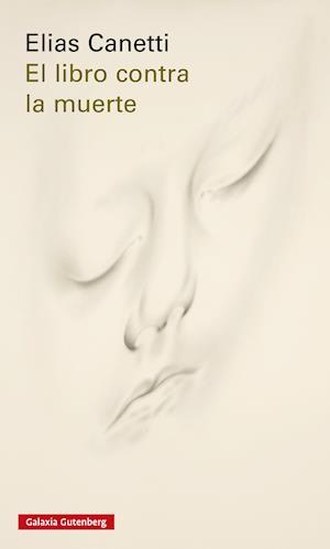 El libro contra la muerte af Elias Canetti