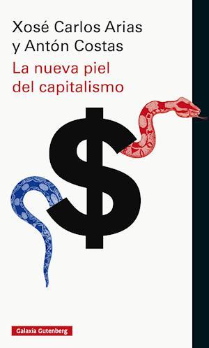 La nueva piel del capitalismo