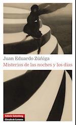Misterios de las noches y los días af Juan Eduardo Zuniga