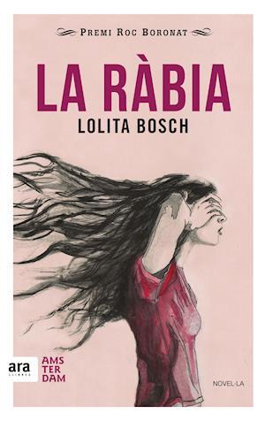 La ràbia af Lolita Bosch Sans