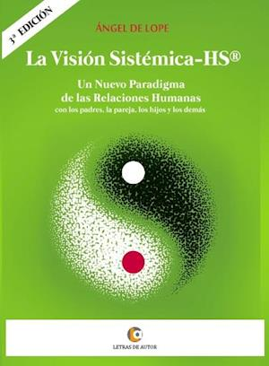 La Visión Sistémica - HS®