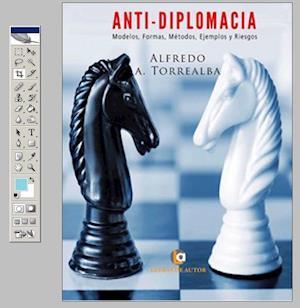 Anti-Diplomacia af Alfredo Alfonso Torrealba