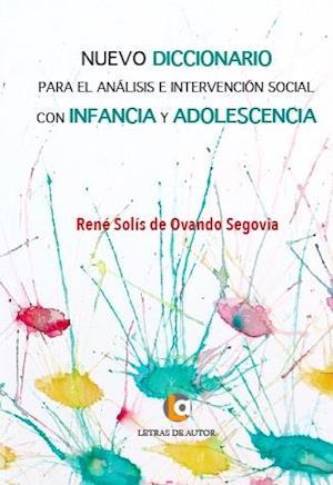 Nuevo Diccionario para el analisis e intervencion social con infancia y adolescencia