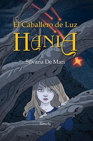 El Caballero de Luz. Hania af Silvana De Mari