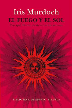 El fuego y el sol af Iris Murdoch
