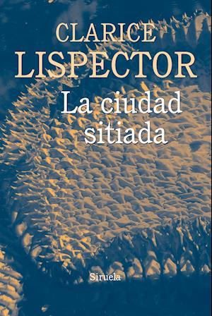 La ciudad sitiada af Clarice Lispector