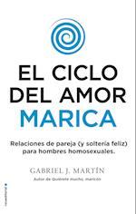 El ciclo del amor marica af Gabriel J. Martin