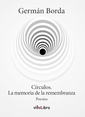 Círculos. La memoria de la remembranza