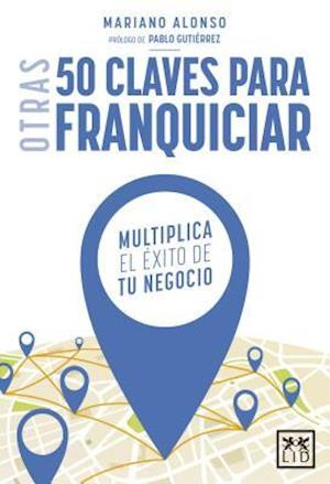 Bog, paperback Otras 50 Claves Para Franquiciar af Mariano Alonso