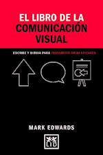 El Libro de la Comunicacion Visual (Concise Advice)