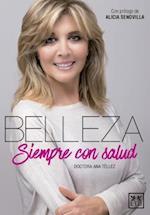 Belleza, siempre con salud/ Beauty, always with health (Viva)