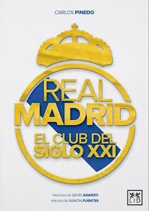 Bog, paperback Real Madrid/ Real Madrid af Carlos Pinedo