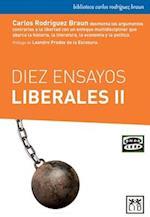 Diez ensayos liberales/ Ten liberal essays (Accion Empresarial, nr. 2)