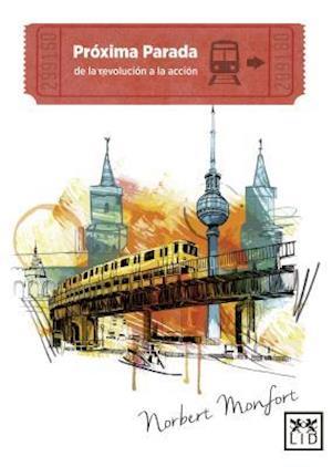 Bog, paperback Próxima parada/ Next stop af Norbert Monfort