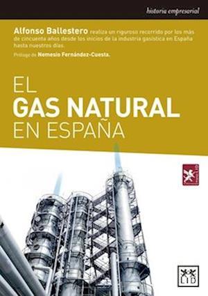 Bog, paperback El Gas Natural En Espana af Alfonso Ballestero