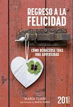 Regreso a la felicidad/ Return to happiness (201 Books)
