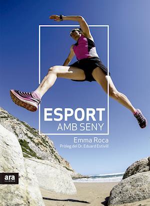 Esport amb seny af Emma Roca Rodríguez