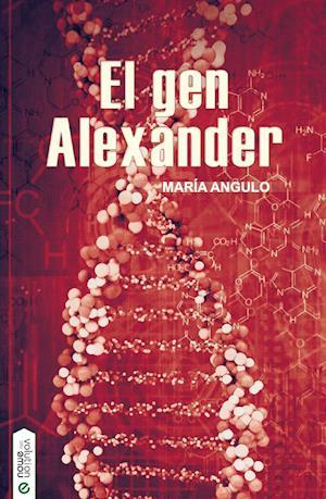 El gen Alexander af María Angulo Ardoy