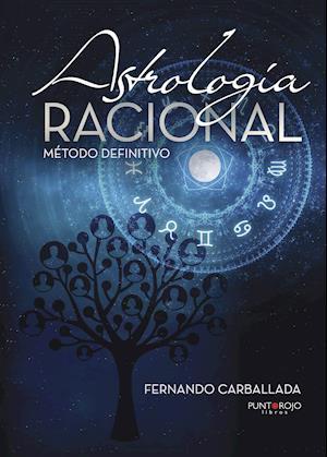Astrología Racional - Método definitivo