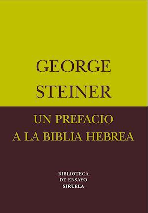 Un prefacio a la Biblia hebrea