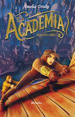 La Academia. Segundo libro af Amelia Drake